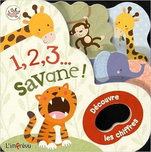 Téléchargement 1, 2, 3... savane ! : Découvre les chiffres epub pdf