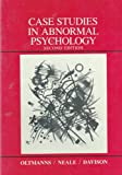 Case Studies in Abnormal Psychology, Oltmanns, Thomas F. and Davison, Gerald C., 0471816639