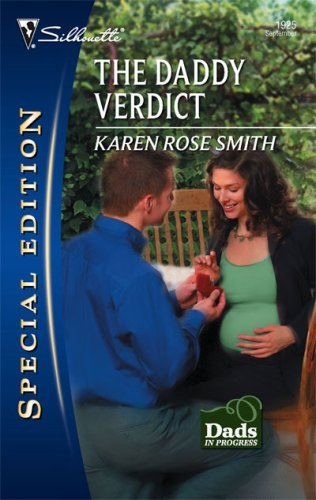 The Daddy Verdict (Dads in Progress) by [Smith, Karen Rose]