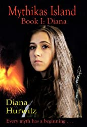 Mythikas Island Book One: Diana