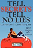 Tell Secrets - Tell No Lies, Bruce Headrick, 145750135X