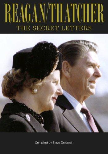 Reagan/Thatcher Vol 1 (The Secret Letters)