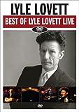The Best of Lyle Lovett - Live