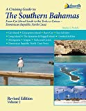 The Southern Bahamas Cruising Guide - Volume 2