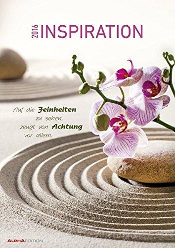 Inspiration 2016 - Bildkalender A3 - Motivationskalender mit Sprüchen - Meditationskalender