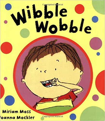 Book Wibble Wobble, My Loose Tooth