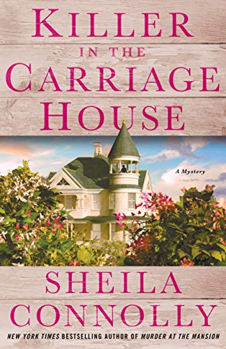 book cover: Killer in the Carriage House by sheila Connolly