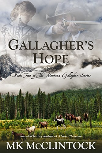 Gallagher's Hope (Montana Gallagher Series Book 2) by [McClintock, MK]
