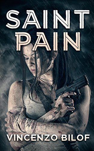 Saint Pain (Zombie Ascension Book 3) by [Bilof, Vincenzo]