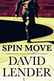 Spin Move (White Collar Crime Thriller)