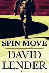 Spin Move (White Collar Crime Thriller)