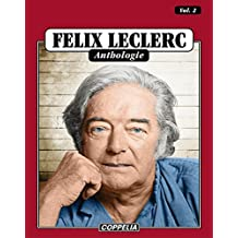 Félix Leclerc - Anthologie Vol. 2 (French Edition)