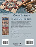 Civil War Legacies III: A Treasury of Quilts for