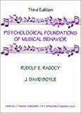 img - for The Psychological Foundations of Musical Behavior by Rudolf E. Radocy (1997-12-31) book / textbook / text book