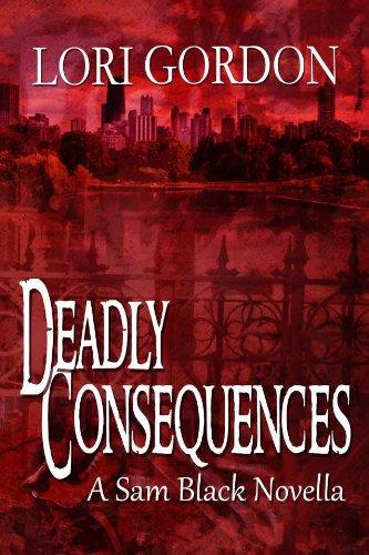 Deadly Consequences (Sam Black Suspense Novella Book -
