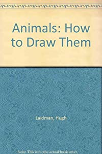 Animals How To Draw Them