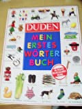 Duden-Mein Erstes Worterbuch, Angela Wilkes and Nina Schindler, 3411051310