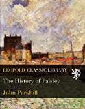 The History of Paisley
