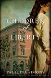 Download Children of Liberty: A Novel (The Bronze Horseman Trilogy Book 2) in PDF ePUB Free Online