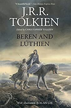 Beren and Lúthien by [Tolkien, J.R.R.]