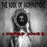 The Book of Abominations: A Horror Collection | Conrad Jones