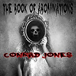 The Book of Abominations: A Horror Collection