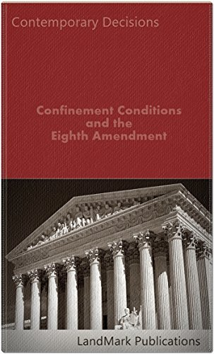 Confinement Conditions and the Eighth Amendment (Litigator Series)