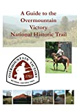 img - for A Guide to the Overmountain Victory National Historic Trail book / textbook / text book