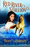 img - for Red River Stallion: A Historical Horses novel (Volume 1) book / textbook / text book