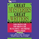 Great Mysteries, Great Writers: Five Adventures in Suspense | Carol Higgins Clark,Mary Higgins Clark,Dean Koontz,Sara Paretsky,Robert B. Parker