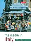 The Media in Italy (National Media (Paperback))