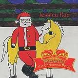 Mawby the Christmas Pony, Jessica Kuc, 146342521X