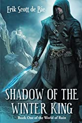 Shadow of the Winter King (World of Ruin) (Volume 1)