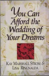 You Can Afford the Wedding of Your Dreams
