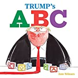 Trump's A B C