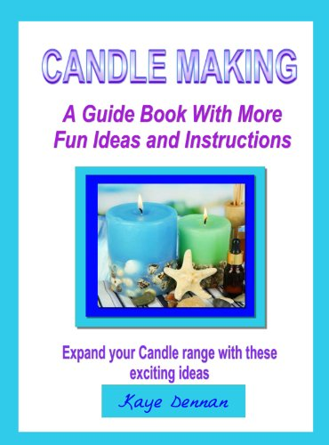 Download Candle Making A Guide Book With More Fun Ideas And