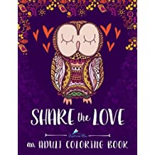 Adult Coloring Book: Share The Love