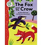 The Fox and the Crow (Tadpoles Tales)