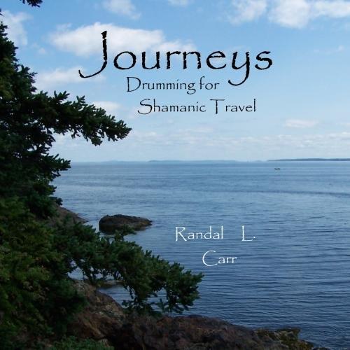 Journeys:  Drumming for Shamanic Travel