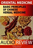 Chinese Herbal Medicine (Chinese Medicine Audio Course)
