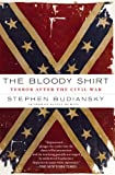 The Bloody Shirt, Stephen Budiansky, 0452290163