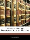 Modern English Literature, Edmund Gosse, 1145388590