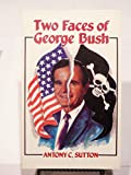 The Two Faces of George Bush
