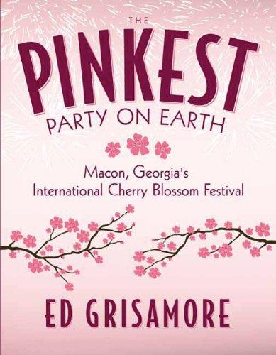 The Pinkest Party on Earth: Macon, Georgia's International Cherry Blossom Festival -