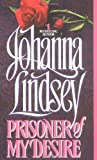 Prisoner of My Desire, Johanna Lindsey and J. Lindsey, 0380756277