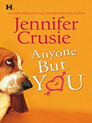 Anyone But You (Hqn Romance)