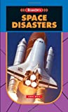 Space Disasters, Ann Weil, 1562546627
