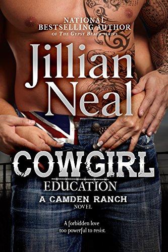 Cowgirl Education: a Camden Ranch Novel Camden Series