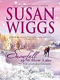Snowfall at Willow Lake: Lakeshore Chronicles Book 4 (The Lakeshore Chronicles)