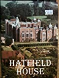 Front cover for the book Hatfield House by Lord David Cecil